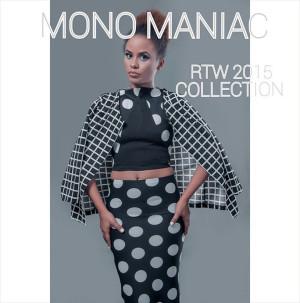 Mono Maniac RTW 2015 collection